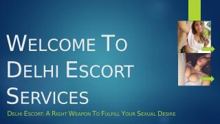 Delhi Escorts Service.pptx
