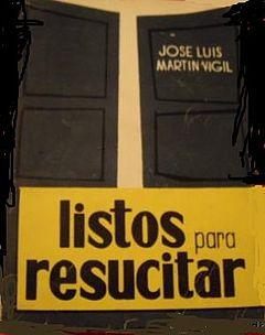 Listos para resucitar - Martin Vigil, Jose Luis.fb2