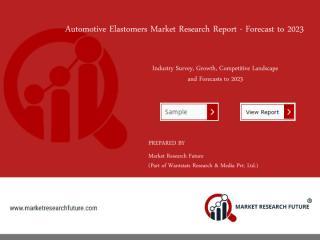 Automotive Elastomers Market.pdf